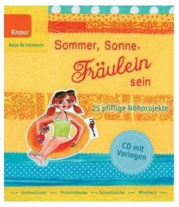 Sommer, Sonne, Fräulein sein 25 pfiffige Nähprojekte Anja Brinkmann Cover